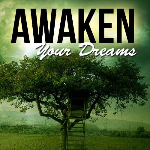Awaken Your Dreams (mp3 download)