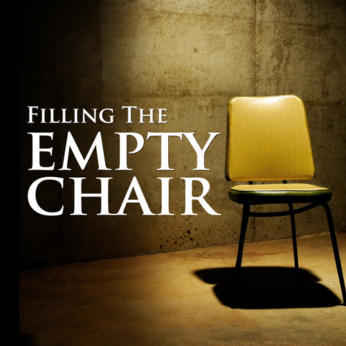 Filling the Empty Chair (mp3 download)