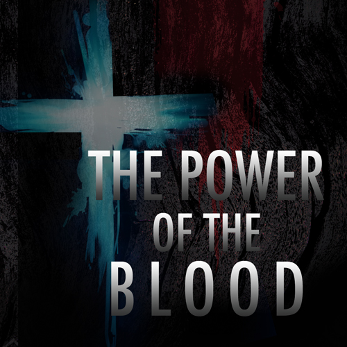 Power of the Blood (mp3 download)