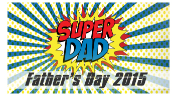 Super Dad Father's Day 2015