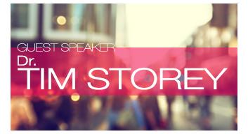 Guest Speaker Dr. Tim Storey