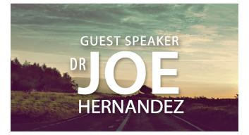 Guest Speaker Dr Joe Hernandaz