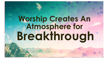 Worship Breakthrough